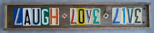 Laugh, Love , Live