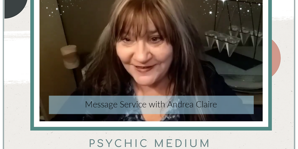 Message Service with Andrea Claire