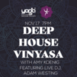 Deep House Vinyasa Yoga Shelter 2_Instagram.png