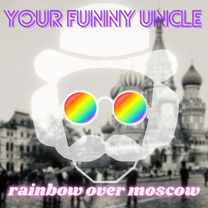 'Rainbow Over Moscow' released today: Happy Pride-Month 2021!