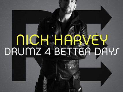 DRUMZ 4 BETTER DAYS (mixed by Nick Harvey)