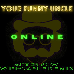 Online (Afternow WiFi-Cable Remix)
