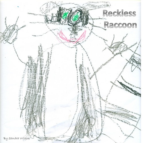 Reckless Raccoon