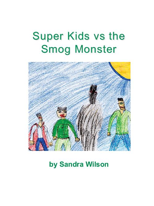 Super Kids vs the Smog Monster