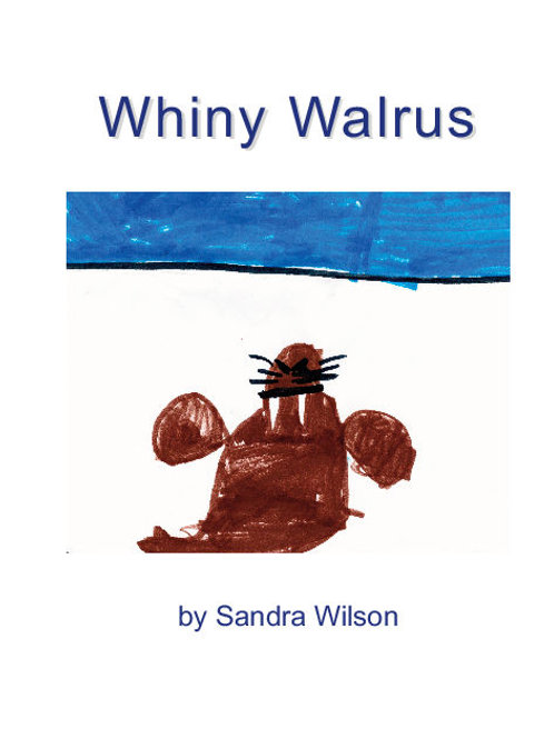 Whiny Walrus