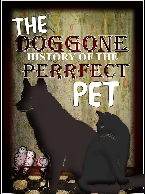 The Doggone History of the Perrfect Pet
