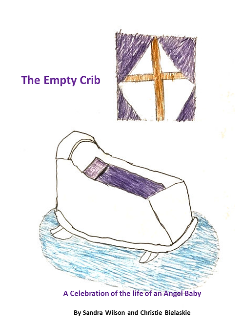 The Empty Crib: A Celebration of the Life of an Angel Baby