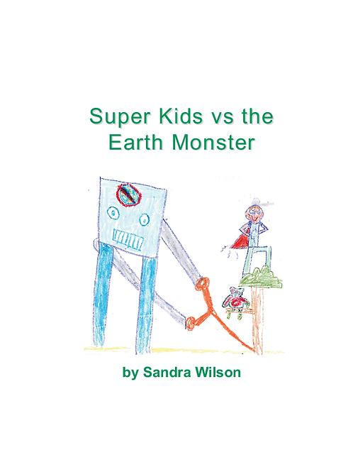 Super Kids vs the Earth Monster
