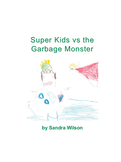 Super Kids vs the Garbage Monster