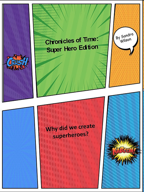Chronicles of Time: Superhero Edition