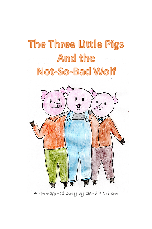 The Three Little Pigs and the Not-So-Bad Wolf