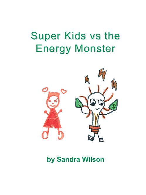 Super Kids vs the Energy Monster