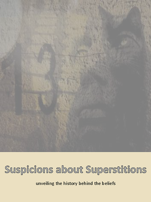 Suspicions About Superstitions