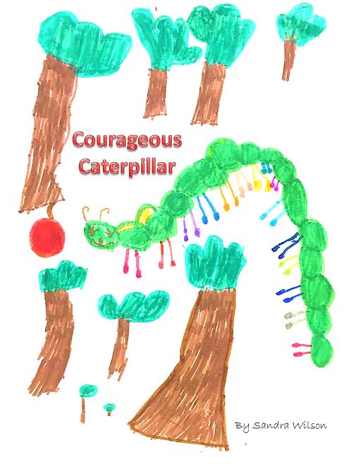 Courageous Caterpillar