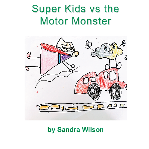 Super Kids vs the Motor Monster