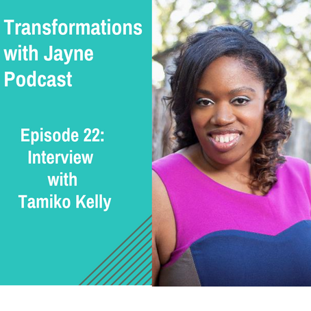 Episode 22: Interview with Tamiko Kelly