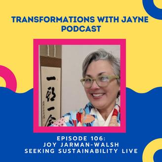 Seeking Sustainability with Joy Jarman-Walsh