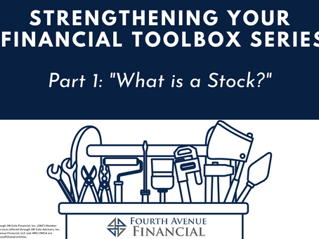 Strengthening Your Financial Toolbox Series: What is A Stock?