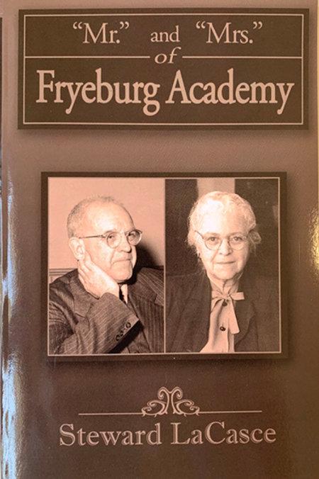 Mr. & Mrs. of Fryeburg Academy (Paperback) Steward LaCasce