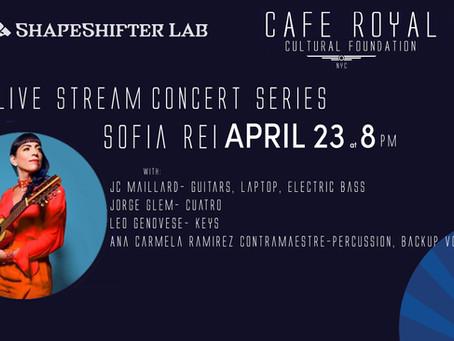 Cafe Royal Cultural Foundation presents Live Stream Concert - April 23rd @ 8pm, Shapeshifter Lab