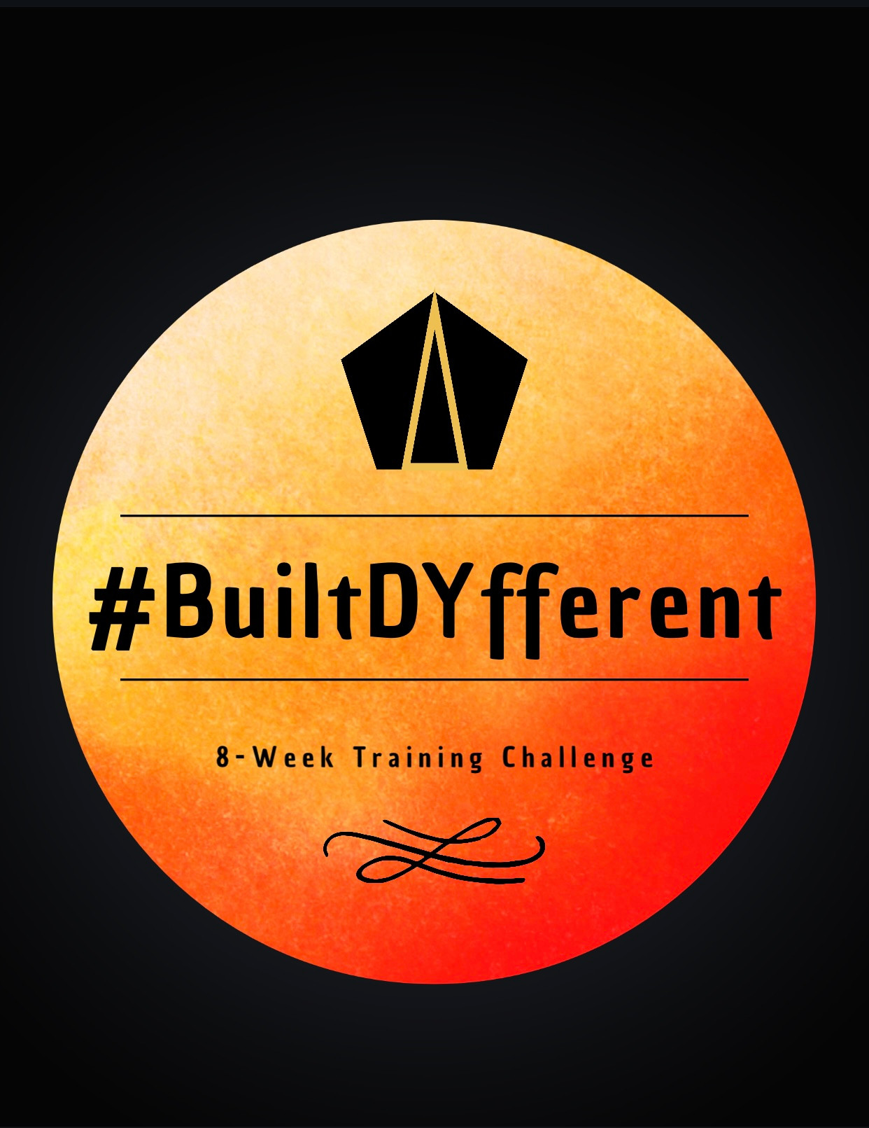 #BuiltDYfferent 8-Week Training
