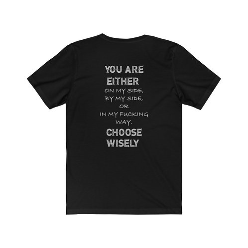 Choose Wisely.  Motorcycle life t-shirts