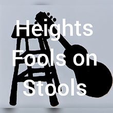 Heights Fools on Stools