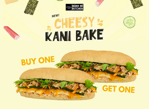 B1T1 BMKN Full-Size Cheesy Kani Bake Banh Mi