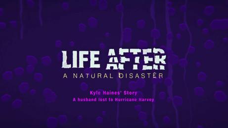 LIFE AFTER: HURRICANE HARVEY