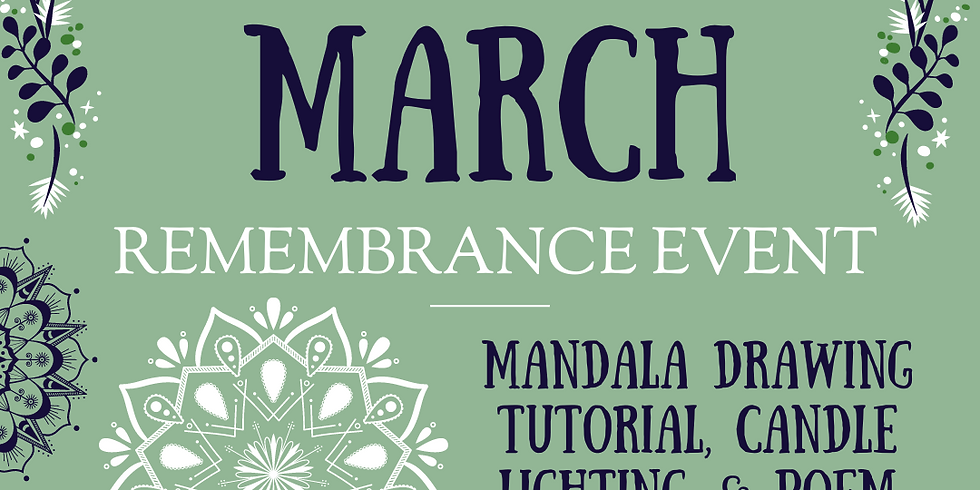 March Remembrance Event: Mandala Drawing Tutorial, Candle Lighting, & Poem