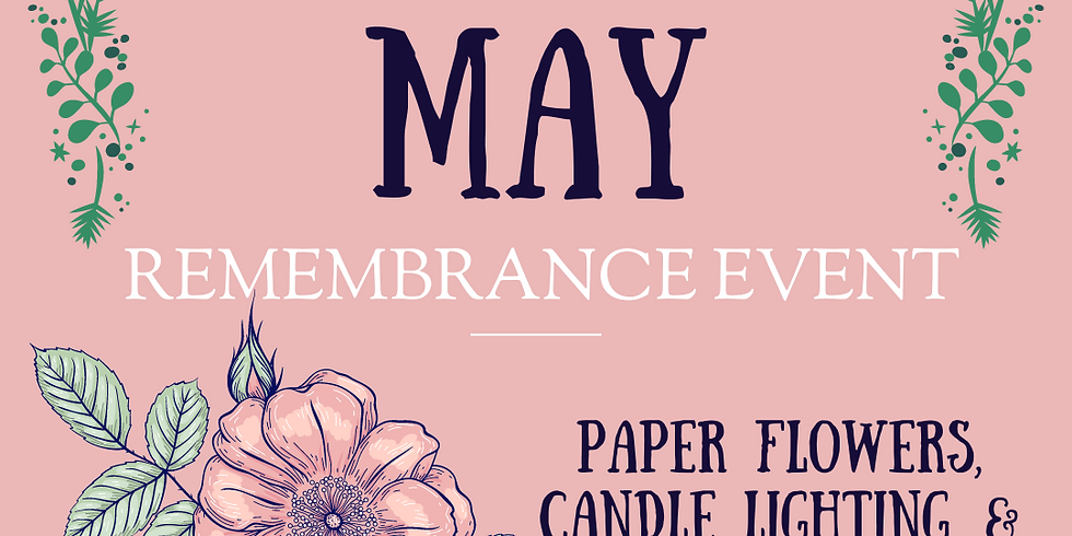 May Remembrance Event 5/14/2021