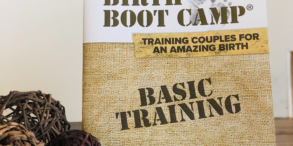Birth Boot Camp: Basic Training Class