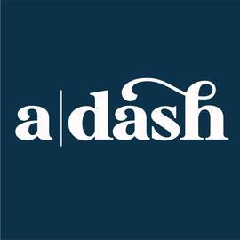a | dash