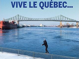 Vive le Québec...