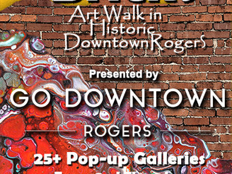 Double Dose of Artistic GOOD LIFE in Downtown Rogers!