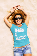Hustle & Teach Big