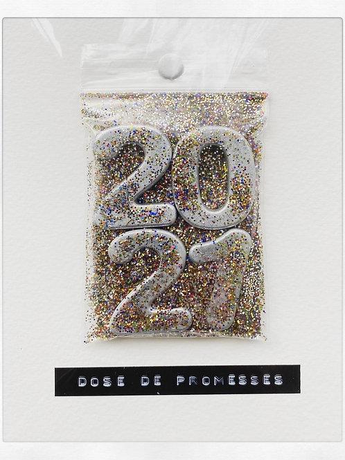 2021 DOSE DE PROMESSES