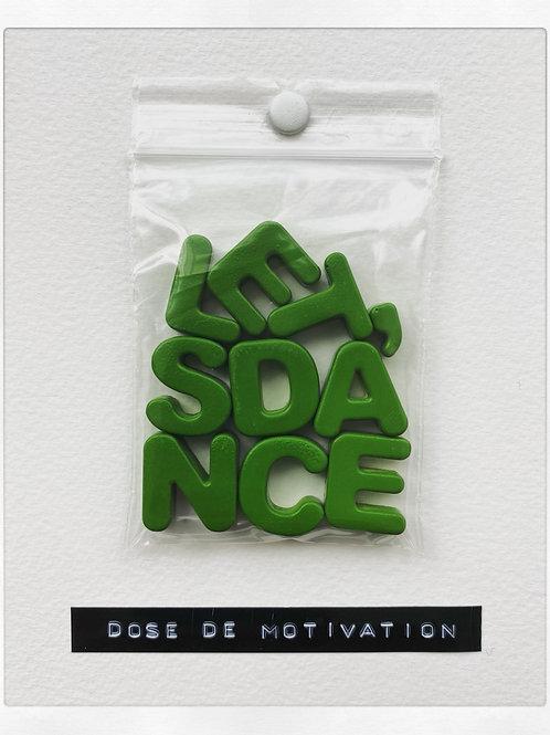 DOSE DE MOTIVATION
