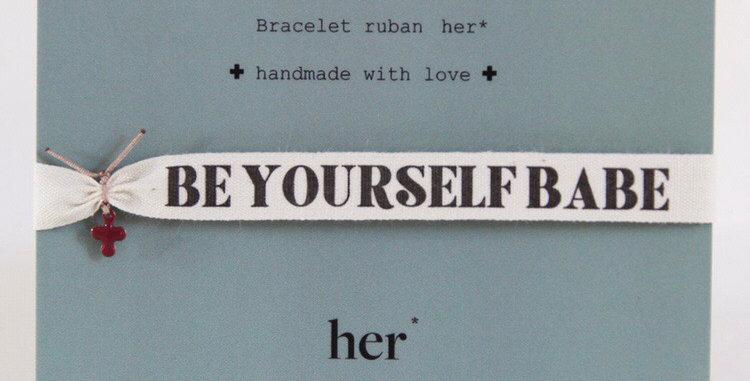 Bracelet ruban Be Yourself Babe - Atelier Her - Bijoux Vienne