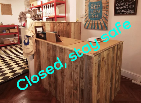Closed, stay safe