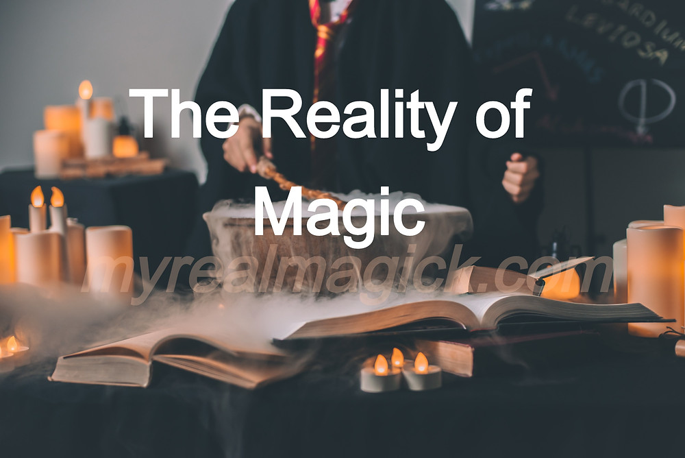 The Reality of Magick