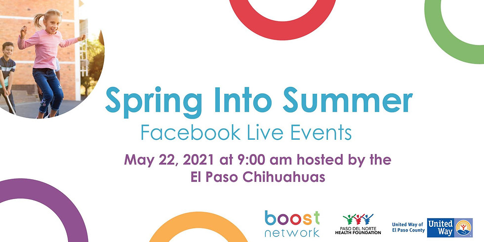 Spring Into Summer hosted by the El Paso Chihuahuas
