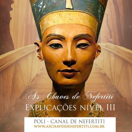 Polì explica os 3 níveis de: As Chaves de Nefertiti ®