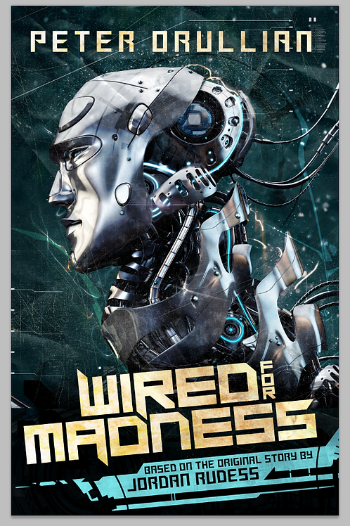 Wired for Madness - Signed Edition