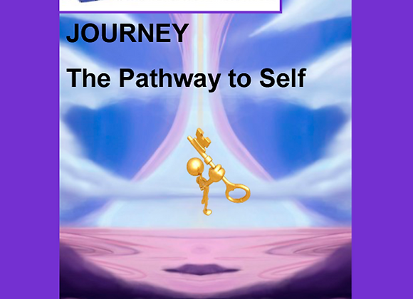 JOURNEY: Sun-Mon May 16-17  7pm-7pm THE PATHWAY TO SELF