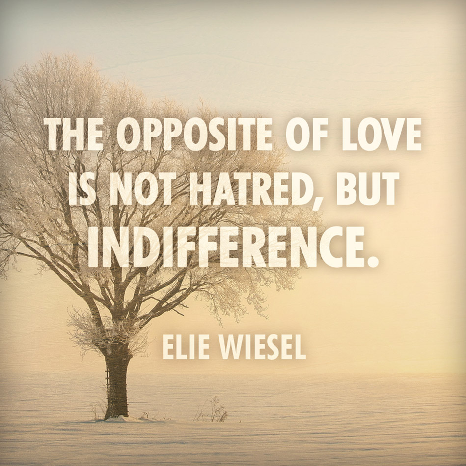 tows-wiesel-quote-indifference