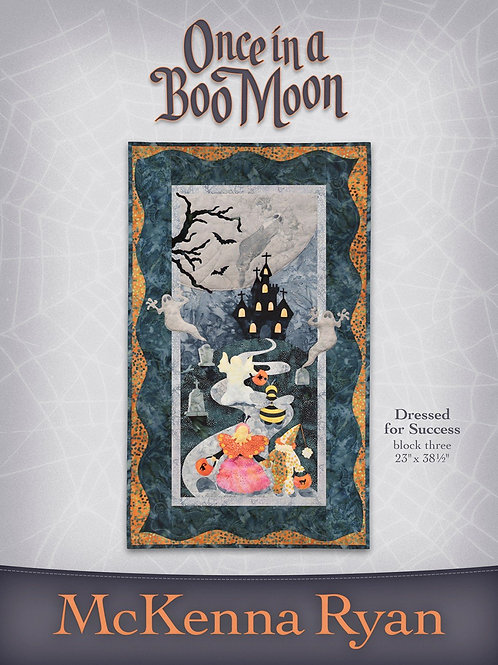 Once in a Boo Moon, Dressed For Success, pattern, By McKenna Ryan