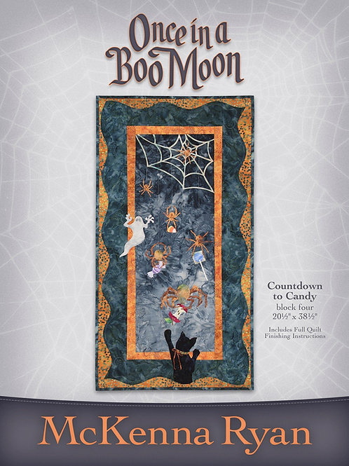 Once in a Boo Moon, Count Down to Candy, Pattern, By McKenna Ryan
