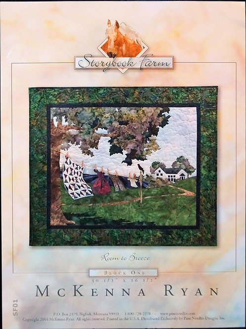 Storybook Farm, Room to Breeze, Block # 1, McKenna Ryan Pattern.