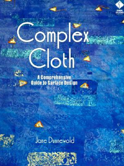 Complex Cloth A Comprehensive Guide to Surface Design
